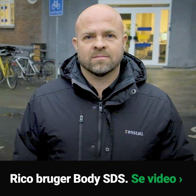 Rico bruger Body SDS